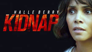 kidnap 2017 u2013 halle berry deserves better this is my creation