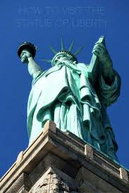 how to visit the statue of liberty in new york ultimate guide