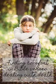Bible Verses Comfort In Death Finding Comfort In Bible Verses Dealing With Death Enlightium