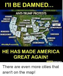 chicago map meme i ll be damned anti protests seattle iowa city pittsburgh wa
