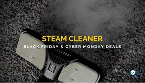 best black friday gadget deals 2017 steam cleaner black friday and cyber monday sale and deals u2013 top