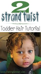 toddler hair how to twist black toddler boy hair falling glitter