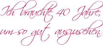 sprüche zum 40 geburtstag lustig schöne weisheiten zum 40 geburtstag lustige sprüche und zitate