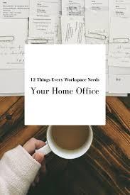 12 things every workspace needs your home office u2014 hurd u0026 honey