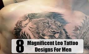 8 magnificent leo tattoo designs for men menscosmo com