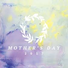 Mother S Day 2017 Saddleback Church Latest News Mother U0027s Day 2017