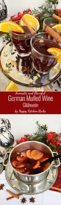 german mulled wine glühwein happy kitchen rocks