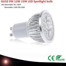 110 volt led lights 10 pcs super bright 9 w 12 w 15 w gu10 led l 110 v 220 v dimmable