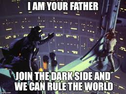 I Am Your Father Meme - star wars i am your father imgflip