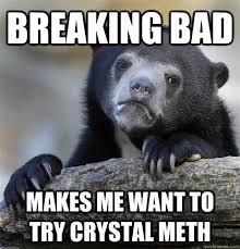 Crystal Meth Meme - beautiful crystal meth meme crystal meth meme memes kayak wallpaper