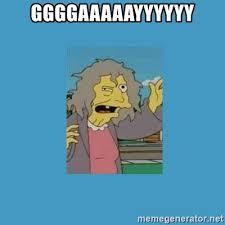 Simpsons Meme Generator - ggggaaaaayyyyyy crazy cat lady simpsons meme generator