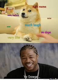 What Is Doge Meme - i heard you like doge memes by rimanis meme center