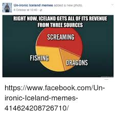 Iceland Meme - un ironic iceland memes added a new photo 6 october at 1040 right