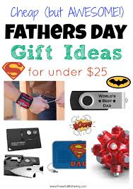 day gift ideas cheap fathers day gift ideas for 25