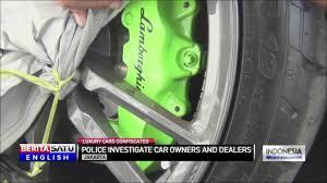 showroom lexus di jakarta indonesian police seize lamborghini sports cars investigate