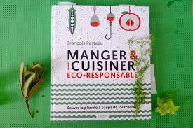 responsable cuisine livre manger et cuisiner éco responsable mamanchef la cuisine