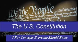 understanding u s constitution 5 key concepts everyone should