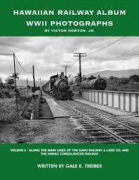 hawaiian photo album hawaiian railway album wwii photographs vol 2 along the
