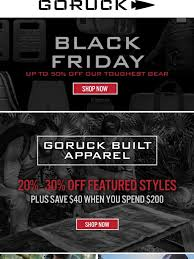 tires plus black friday goruck black friday sale 20 30 off goruck built apparel save