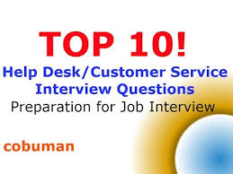 front desk agent interview questions top 10 help desk interview questions and answers customer