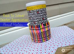back to teacher appreciation pencil holder craft