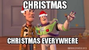 Everywhere Meme Generator - meme creator christmas christmas everywhere meme generator at
