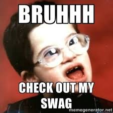 Checking Out Meme - bruhhh check out my swag meme picture golfian com