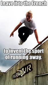 Meme French - top memes 5 french invent the sport of running away