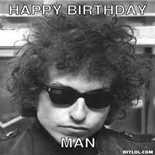 Meme Generator Birthday - hipster bob dylan meme generator happy birthday man 22d78d 431