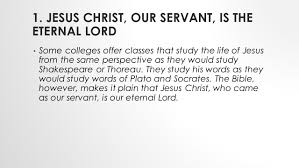 lesson 1 the lord of all was born the servant of all to save us