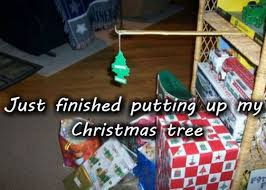 my christmas just finished putting up my christmas tree lover