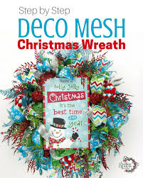 mesh christmas wreaths step by step deco mesh christmas wreath tutorial