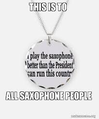 Saxophone Meme - saxophone meme by dueltale on deviantart