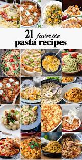 10 favorite pasta recipes the cookie rookie