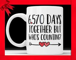 18th anniversary gifts 18th anniversary coffee mug 6570 days together but who s