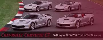 chevrolet corvette c7 stingray editor s choice the c7 stingray versus the z06