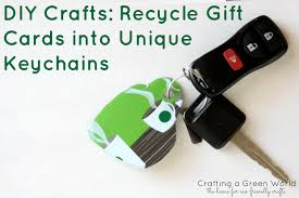 unique gift cards diy crafts recycle gift cards into unique keychains crafting a