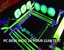 custom water cooled pc desk mod computer within a desk leak test