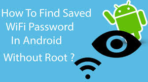 android wifi password how to find or view saved wifi password in android without root