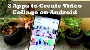 instagram apps for android top 2 apps to create collage on android for instagram and