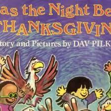 twas the before thanksgiving by dav pilkey teachertube