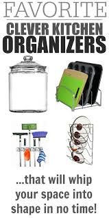 space organizers clever kitchen organizers that will whip your space into shape in