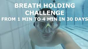 Challenge Can You Breathe 30 Day Breath Hold Challenge Day1 Hold Your Breath Longer From 1
