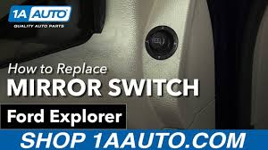 ford explorer mirror replacement how to replace install side mirror switch 2006 ford explorer