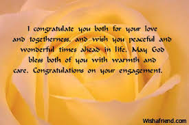 congratulate engagement i congratulate you both for your engagement wishes