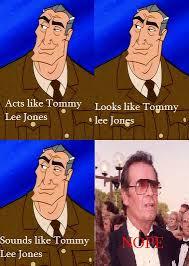 Tommy Lee Jones Meme - atlantis meme not tommy lee jones by silentdeathavenger on deviantart