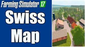 Swiss Map Farming Simulator 17 U2013 Swiss Map Youtube