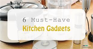 top 6 best kitchen gadgets for home cooks on a tight budget