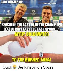 Funny Spurs Memes - 25 best memes about apply cold water to the burned area