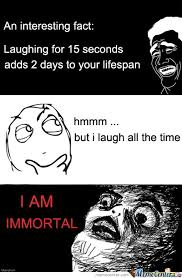 Immortal Meme - laugh be immortal by this meme meme center